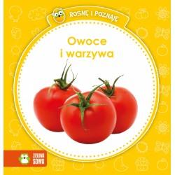 Zielona Sowa - 2798 - Książeczki dla Dzieci - Książeczka Edukacyjna - Rosnę i Poznaję - Owoce i Warzywa