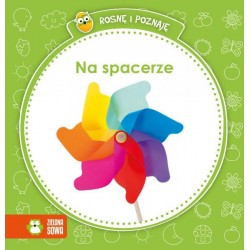 Zielona Sowa - 2781 - Książeczki dla Dzieci - Książeczka Edukacyjna - Rosnę i Poznaję - Na Spacerze