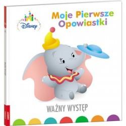 Ameet Książeczka Disney Maluch Moje Pierwsze Opowiastki WAŻNY WYSTĘP 332822