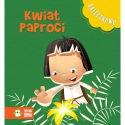 Zielona Sowa BAJECZKOWO Książeczki dla Dzieci Książeczka z Bajkami KWIAT PAPROCI 6260