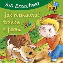 Skrzat Książeczki dla Dzieci Książeczka z Wierszykami JAN BRZECHWA Jak Rozmawiać Trzeba z Psem 3807