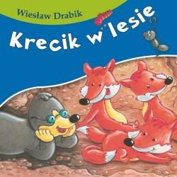 Skrzat Książeczki dla Dzieci Książeczka z Wierszykami WIESŁAW DRABIK Krecik w Lesie 6921