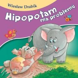 Skrzat Książeczki dla Dzieci Książeczka z Wierszykami WIESŁAW DRABIK Hipopotam ma Problemy 6891