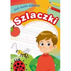 Skrzat Książeczki dla Dzieci Książeczka Edukacyjna Już Wesoła Szkoła! SZLACZKI 9543