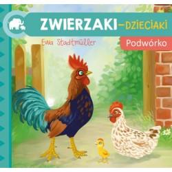 Skrzat Książeczki dla Dzieci Książeczka do Czytania ZWIERZAKI-DZIECIAKI Podwórko 7273