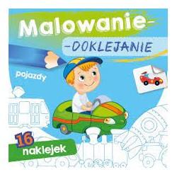 Skrzat Książeczki dla Dzieci Kolorowanka MALOWANIE-DOKLEJANIE Pojazdy 9949