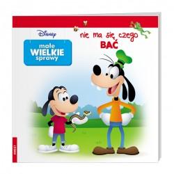 Ameet Książeczka Disney Małe Wielkie Sprawy NIE MA SIĘ CZEGO BAĆ 335861