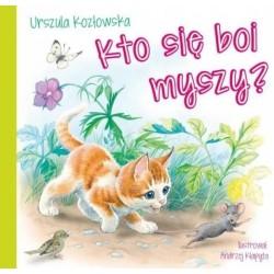 Skrzat Książeczki dla Dzieci Książeczka z Wierszykami URSZULA KOZŁOWSKA Kto Się Boi Myszy 0496