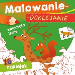 Skrzat Książeczki dla Dzieci Kolorowanka MALOWANIE-DOKLEJANIE Zwierzęta Leśne 1092