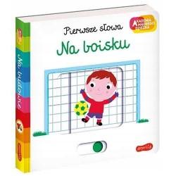 HarperCollins Akademia Mądrego Dziecka Pierwsze Słowa NA BOISKU 660039