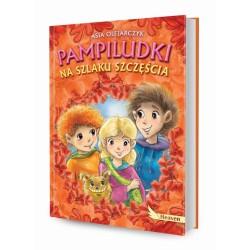 DREAMS 79999 - Literatura Dziecięca - Asia Olejarczyk PAMPILUDKI NA SZLAKU SZCZĘŚCIA