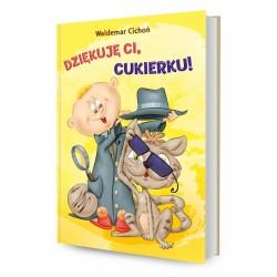 DREAMS 79760 - Literatura Dziecięca Młodzieżowa - Waldemar Cichoń DZIĘKUJĘ CI CUKIERKU! cz. 6