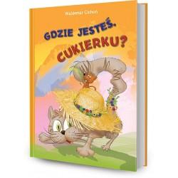 DREAMS 79609 - Literatura Dziecięca Młodzieżowa - Waldemar Cichoń GDZIE JESTEŚ CUKIERKU? cz. 5