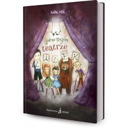 DREAMS 79425 - Literatura Dziecięca - Lidia Miś W PEWNYM TEATRZE LALEK
