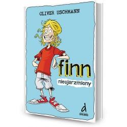 DREAMS 79470 - Literatura Dziecięca Młodzieżowa - Oliver Uschmann FINN NIEUJARZMIONY. cz. 3