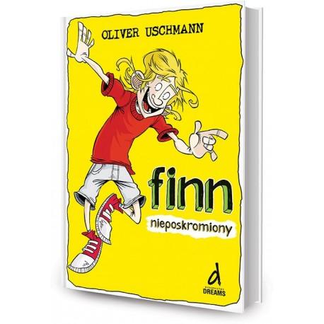 DREAMS 79326 - Literatura Dziecięca Młodzieżowa - Oliver Uschmann FINN NIEPOSKROMIONY. cz. 2