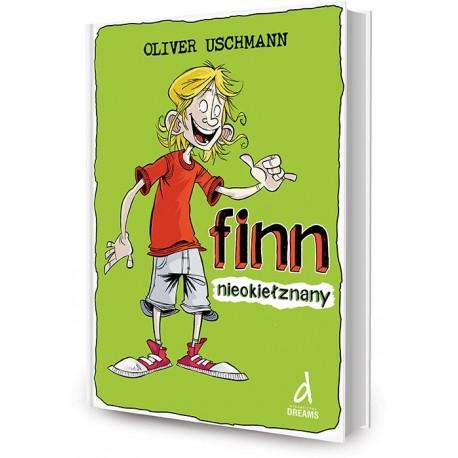 DREAMS 79258 - Literatura Dziecięca Młodzieżowa - Oliver Uschmann FINN NIEOKIEŁZNANY. cz. 1
