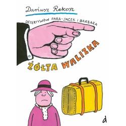 DREAMS 79067 - Literatura Dziecięca Młodzieżowa - Dariusz Rekosz DETEKTYWÓW PARA JACEK I BARBARA. ŻÓŁTA WALIZKA. cz. 2