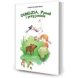 DREAMS 87727 - Literatura Młodzieżowa - Grażyna Strumiłło - Miłosz DUNDZIA, PANEK I PRZYJACIELE