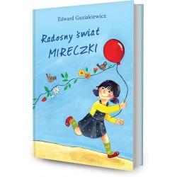 DREAMS 87758 - Literatura Dziecięca - Edward Guziakiewicz RADOSNY ŚWIAT MIRECZKI