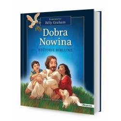 DREAMS 79845 - Literatura Dziecięca - Billy Graham DOBRA NOWINA. HISTORIE BIBLIJNE