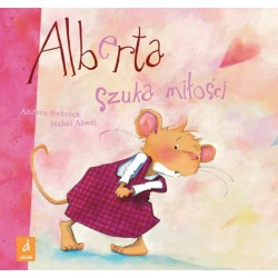 DREAMS 83184 - Literatura Dziecięca - Andrea Hebrock, Isabel Abedi ALBERTA SZUKA MIŁOŚCI