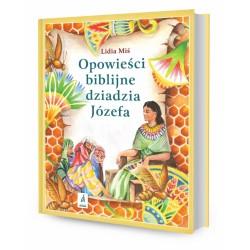 DREAMS 94103 - Literatura Dziecięca - Lidia Miś OPOWIEŚCI BIBLIJNE DZIADZIA JÓZEFA. cz. 1