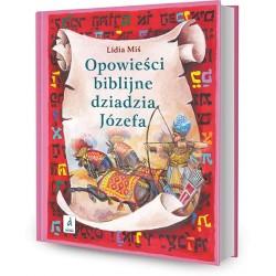 DREAMS 79159 - Literatura Dziecięca - Lidia Miś OPOWIEŚCI BIBLIJNE DZIADZIA JÓZEFA. cz. 2