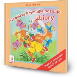 DREAMS 94172 - Bajka z Ćwiczeniami Dydaktycznymi - Beata Naklicka WIEWIÓRKA PRYMULKA POZNAJE ZBIORY