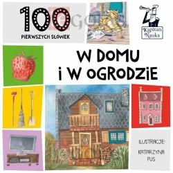 KAPITAN NAUKA Książeczka Obrazkowa 100 Pierwszych Słówek W DOMU I W OGRODZIE 6170313