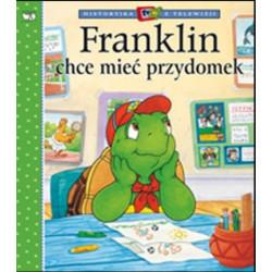 Wydawnictwo Debit Literatura Dziecięca FRANKLIN CHCE MIEĆ PRZYDOMEK 7625
