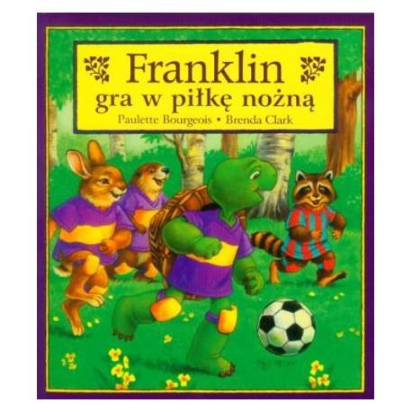 Wydawnictwo Debit Literatura Dziecięca FRANKLIN GRA W PIŁKĘ NOŻNĄ 4211