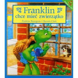 Wydawnictwo Debit Literatura Dziecięca FRANKLIN CHCE MIEĆ ZWIERZĄTKO 3085