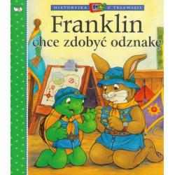 Wydawnictwo Debit Literatura Dziecięca FRANKLIN CHCE ZDOBYĆ ODZNAKĘ 3238