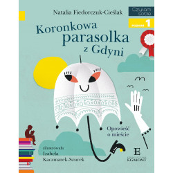 EGMONT Książka dla Dzieci Poziom 1 Czytam Sobie KORONKOWA PARASOLKA Z GDYNI 6281