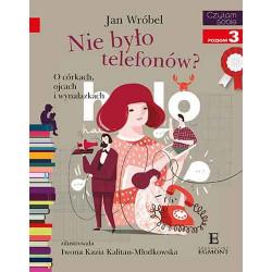 EGMONT Książka dla Dzieci Poziom 3 Czytam Sobie NIE BYŁO TELEFONÓW 6342