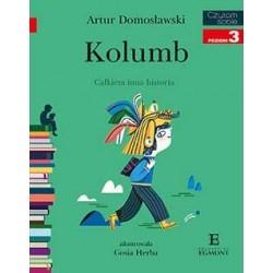 EGMONT Książka dla Dzieci Poziom 3 Czytam Sobie KOLUMB-Całkiem Inna Historia 6717