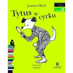 EGMONT Książka dla Dzieci Poziom 2 Czytam Sobie TYTUS W CYRKU 0909
